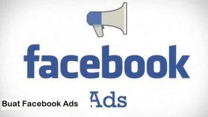 Buat Facebook Ads