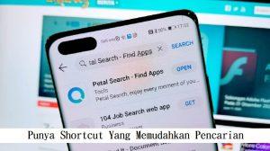 Punya Shortcut Yang Memudahkan Pencarian