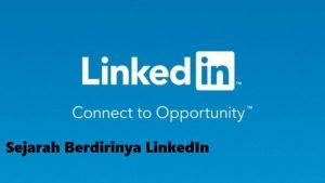 Sejarah Berdirinya LinkedIn