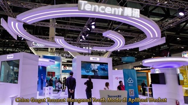 China Gugat Tencent Mengenai Youth Mode di Aplikasi Wechat
