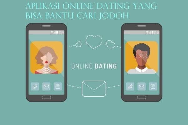 Aplikasi Online Dating yang Bisa Bantu Cari Jodoh
